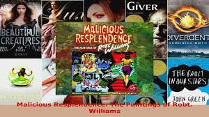 Read Malicious Resplendence The Paintings of Robt Williams Ebook ...