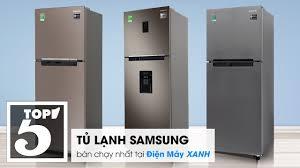 Top 5 tủ lạnh Samsung bán chạy nhất tại Điện máy XANH năm 2018 ...