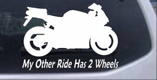 My Other Ride Has Two Wheels Crotch Rocket Car Or Truck Window Decal Sticker Rad Dezigns