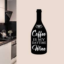 Coffee Wall Decal Daytime Wine Kitchen Vinyl Lettering