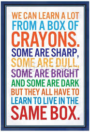 We Can Learn A Lot From A Box Of Crayons Prints Allposters Com