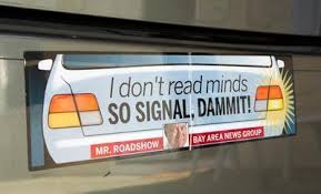 Roadshow Some Love Some Hate The Blinker Bumper Stickers The Mercury News