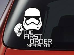Amazon Com Star Wars The First Order Needs You Car Window Sticker Wall Decal Laptop Decal Automotive