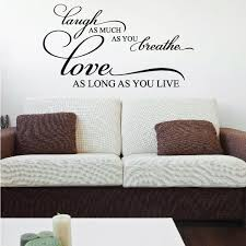Laugh As Much As You Breathe Love As Long As You Live Love Quote Wall Decal Vinyl Decal Car Decal Vd017 36 Inches Walmart Com Walmart Com