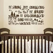 Amazon Com Battoo Be Brave Strong And Courageous Joshua 1 9 Bible Scripture Wall Decal Quotes For Boys Room Boys Nursery Baby Room Vinyl Letters Inspirational Wall Decor Dark Brown 22 Wx12 H Furniture