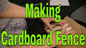 How To Make A Cardboard Fence Youtube