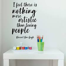 Vincent Van Gogh Loving People Quote Vinyl Decal Lettering Decor Design Customvinyldecor Com