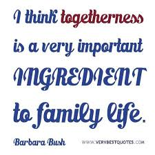 christian quotes about family togetherness family quotes