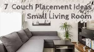 7 couch placement ideas for a small
