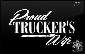 Truckers Wife Vinyl Decal Sticker Window Truck Mack Peterbilt Kenworth Trucker 17 42 Picclick