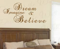 Dream Imagine Believe Wall Decal Sticker I84 Printing Jay