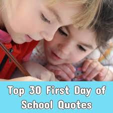 top first day of school quotes the success quotes