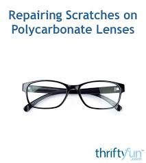 scratches on polycarbonate lenses