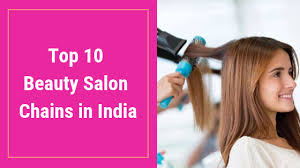 top 10 beauty salons chain in india
