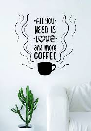 All You Need Love Coffee Quote Wall Decal Sticker Bedroom Living Room Boop Decals