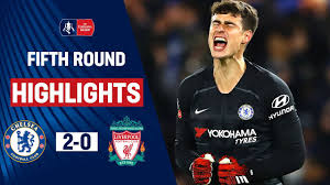 Barkley & Willian Knock Out Liverpool as Kepa Stars   Chelsea 2-0 Liverpool    Emirates FA Cup 19/20 - YouTube