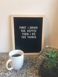 letterboard coffee quotes coffee quotes coffee lover