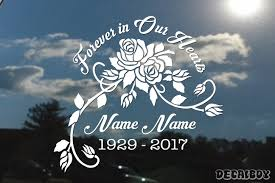 Forever In Our Hearts Decals Stickers Decalboy
