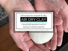 air dry clay an easy diy clay recipe