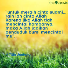 untuk meraih cinta sua quotes writings by titin juniana