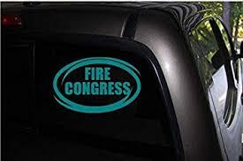 Amazon Com Fire Congress T Decal Sticker Cars Trucks Suv Window Decal 6 Wide X 4 High Teal Automotive