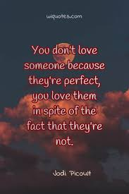 imperfect quote by jodi picoult picture quotes com