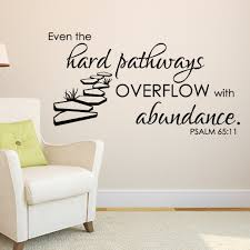 Psalm 65v11 Vinyl Wall Decal Even The Hard Pathways Overflow