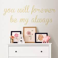 Wall Pops Neutral Forever My Always Wall Quote Decal Dwpq2531 The Home Depot