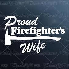 Shop Here For Firefighter S Wife Truck Car Stickers