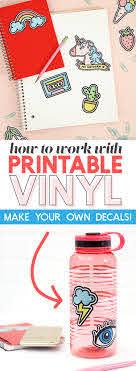 How To Work With Printable Vinyl Diy Vinyl Stickers Persia Lou