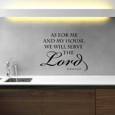 Joshua 24 15 Wall Decal Vinyl Scripture As For Me And My House We Will Serve The Lord Customvinyldecor Com