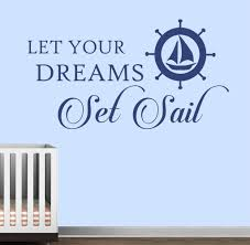 Nautical Wall Decal Let Your Dreams Set Sail Nursery Lettering Vinyl Wall Lettering Nautical Wall Decal Sailing Quotes