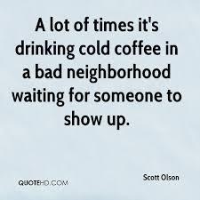scott olson quotes quotehd
