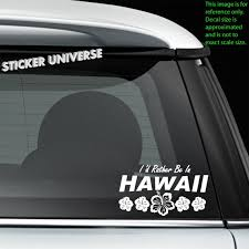 I D Rather Be In Hawaii Car Window Decal Bumper Sticker Etsy