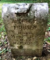 Wesley Perry Froman (1815-1887) - Find A Grave Memorial