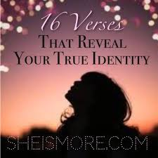 how does god see you verses that reveal your true identity