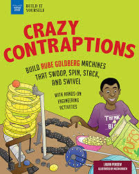Crazy Contraptions: Build Rube Goldberg Machines that Swoop, Spin, Stack,  and Swivel: with Hands-on Engineering Activities (Build It Yourself) eBook:  Perdew, Laura, Rauch, Micah: Amazon.co.uk: Kindle Store