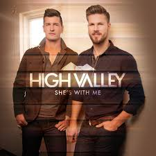 """HIGH VALLEY DELIVER DRIVING LOVE ANTHEM """"SHE'S WITH ME"""" TO COUNTRY RADIO - High  Valley Official Website Official News"""