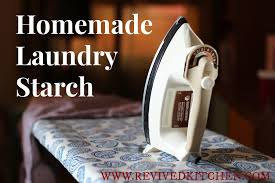 homemade laundry starch 2 ways