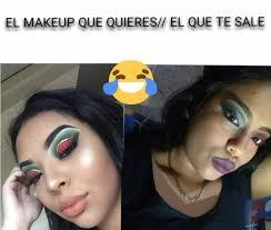 memes el makeup que quieres