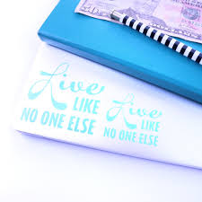 Live Like No One Else Vinyl Decal Debt Free In Sunny Ca