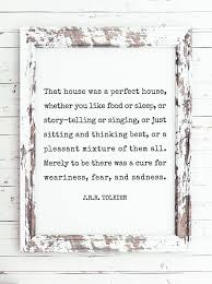 that house was a perfect house j r r tolkien quote printable