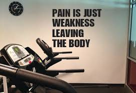 Pain Is Just Weakness Leaving The Body Wall Decor Vinyl Decal Etsy