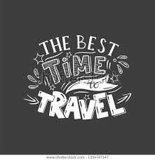 best time traveler quotes lettering phrase best time travel