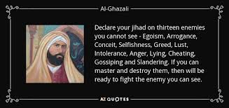 quote declare your jihad on thirteen enemies you cannot see egoism
