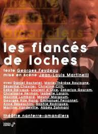 Le meilleur du théâtre - Feydeau, Les fiancés de Loche (DVD ...