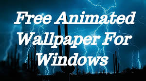 animated wallpapers for windows 8