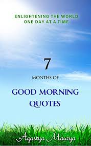 months of good morning quotes englightening the world one day