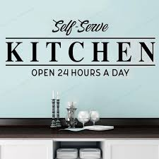 Self Serve Kitchen Open 24 Hours At Day Wall Decal Kitchen Wall Sticker Vinyl Removable Wall Art Mural Hj907 Wall Stickers Aliexpress