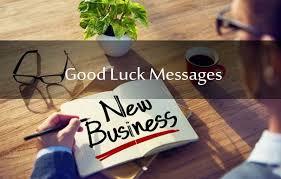 good luck wishes for new business entrepreneurs startups